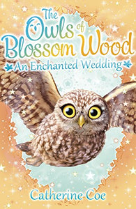 The Owls of Blossom Wood: An Enchanted Wedding