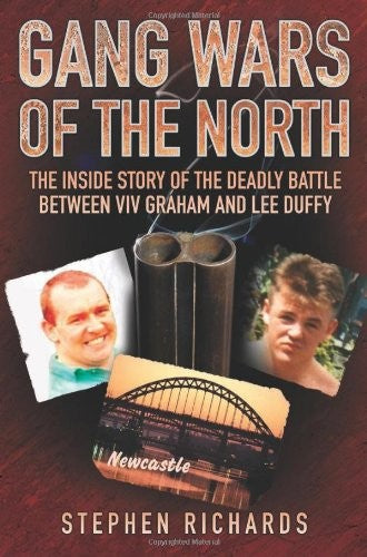 Gang Wars of the North: The Inside Story of the Deadly Battle Between Viv Graham and Lee Duffy
