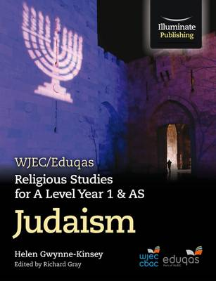 WJEC/Eduqas Religious Studies for A Level Year 1 & AS - Judaism