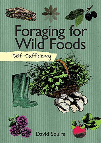 Foraging for Wild Foods: Self Sufficiency