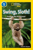 Swing, Sloth! (National Geographic Readers)