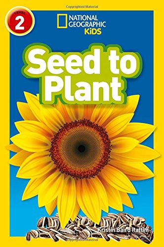 Seed to Plant (National Geographic Readers)