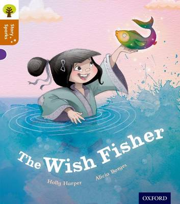 Oxford Reading Tree Story Sparks: Oxford Level 8: The Wish Fisher