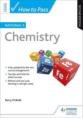 How to Pass National 5 Chemistry: Second Edition