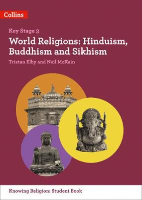 KS3 Knowing Religion – World Religions: Hinduism, Buddhism and Sikhism