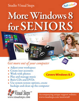 More Windows 8 for Seniors: Get More Out of Your Computer (Computer Books for Seniors series)