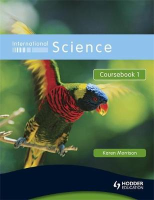 International Science, Coursebook 1: For Students for Whom English Is a Second Language (Bk. 1)