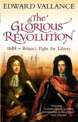 The Glorious Revolution: 1688 - Britain's Fight for Liberty