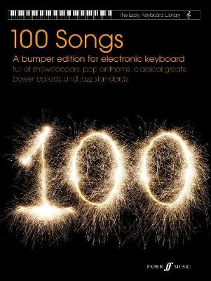 Easy Keyboard Library: 100 Songs (Electronic Keyboard)