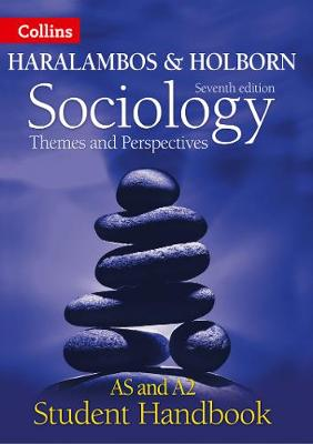 Sociology Themes and Perspectives Student Handbook (Haralambos and Holborn)