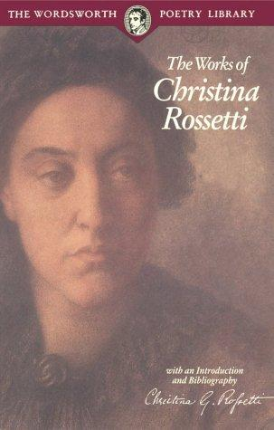 Selected Poems of Rossetti (Wordsworth Poetry)