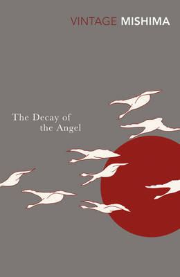The Decay Of The Angel (The Sea of Fertility)