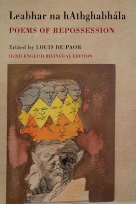 Poems of Repossession: 20th-century poetry in Irish (English and Irish Edition)