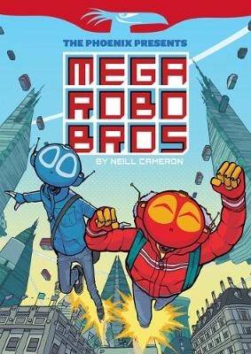 Mega Robo Bros (The Phoenix Presents)
