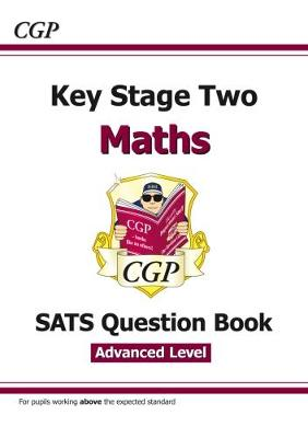 KS2 Maths Targeted SATS Question Book - Advanced Level (for tests in 2018 and beyond)