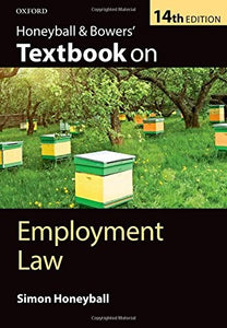 Honeyball & Bowers' Textbook on Employment Law