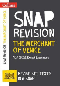 Collins Snap Revision Text Guides – The Merchant of Venice: AQA GCSE English Literature