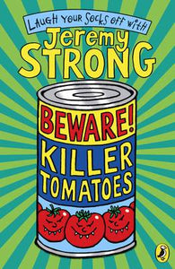Beware Killer Tomatoes