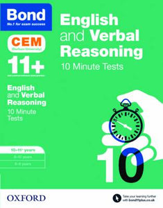 Bond 11+: English & Verbal Reasoning: Cem 10 Minute Tests