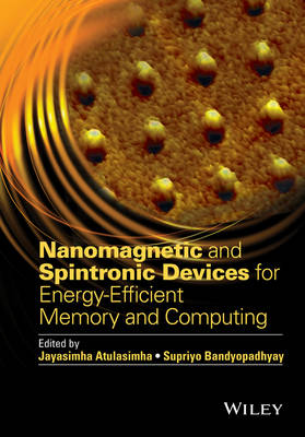 Nanomagnetic and Spintronic Devices for Energy-Efficient Memory and Computing