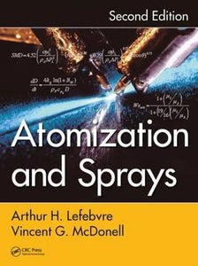 Atomization and Sprays (Combustion: an International Series)