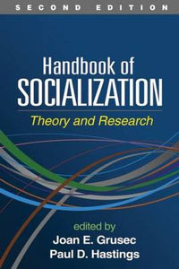 Handbook of Socialization: Theory and Research