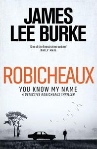 Robicheaux: You Know My Name (Dave Robicheaux)