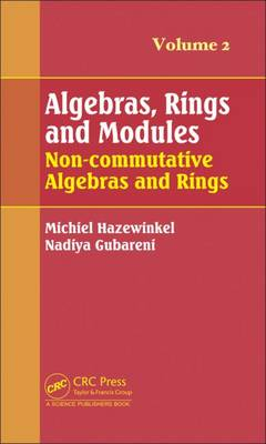 Algebras, Rings and Modules, Volume 2: Non-commutative Algebras and Rings