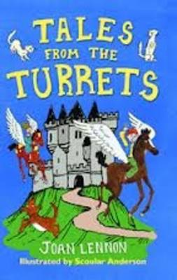 Tales from the Turrets