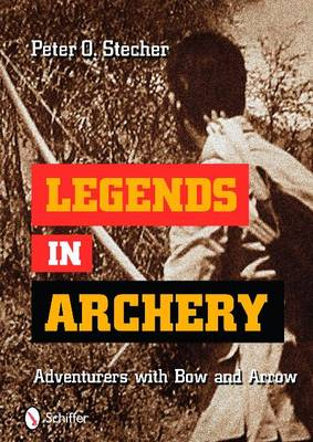 Legends in Archery Adventurers with Bow and Arrow