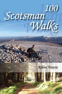100 Scotsman Walks: From hill to glen and river