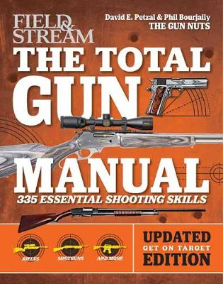 Total Gun Manual (Field & Stream): Updated and Expanded! 375 Essential Shooting Skills