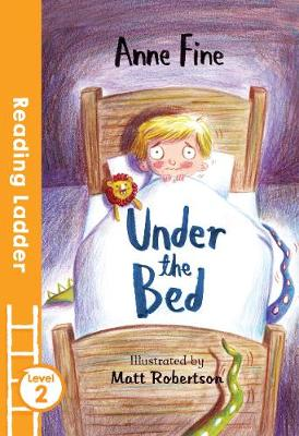 Under the Bed (Reading Ladder)