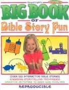 The Big Book of Bible Story Fun (Big Books)