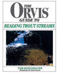 Orvis Guide To Reading Trout Streams