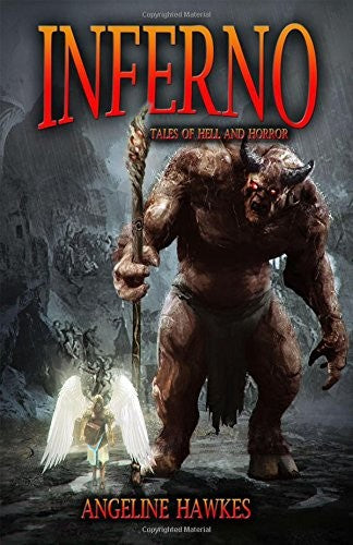 Inferno: Tales of Hell and Horror