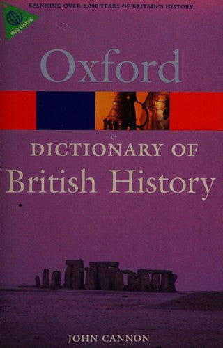 Dictionary of British History (Oxford Quick Reference)