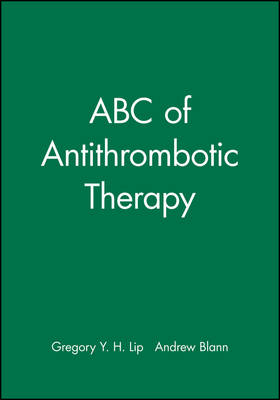 ABC of Antithrombotic Therapy (ABC Series)