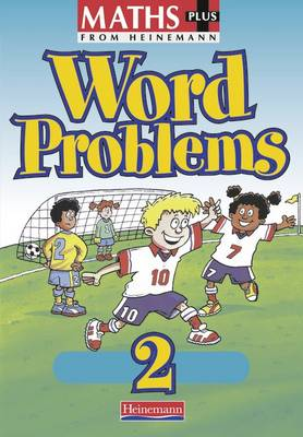 Maths Plus Word Problems 2: Pupil Book