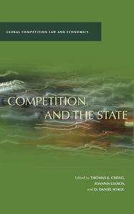 Competition and the State (Global Competition Law and Economics)