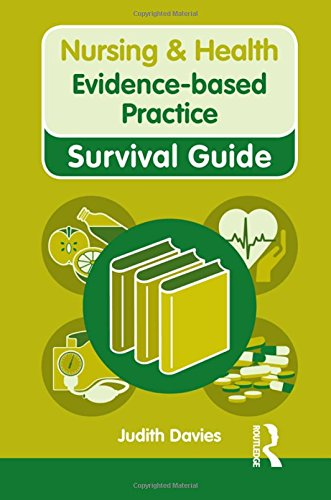 Evidence-based Practice (Nursing and Health Survival Guides)
