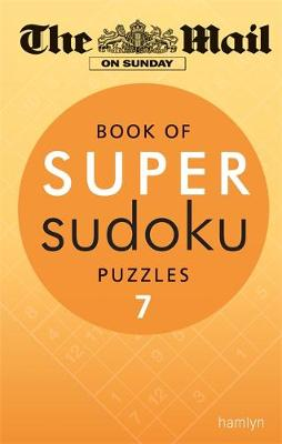Book of Super Sudoku Puzzles 7 (Mail on Sunday)