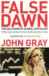 False Dawn: the Delusions of Global Capitalism