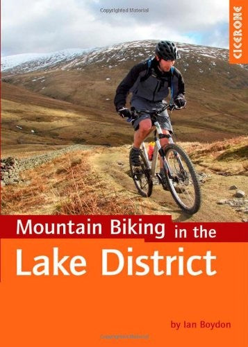 Mountain Biking in the Lake District (Cicerone Mountain Biking)