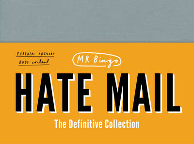 Hate Mail: The Definitive Collection