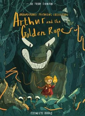 Arthur & the Golden Rope (Brownstone's Mythical Collection)