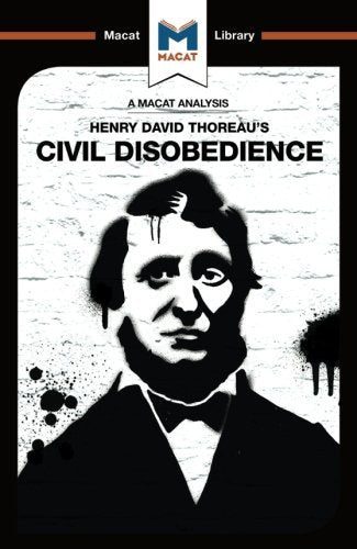 Civil Disobedience (The Macat Library)