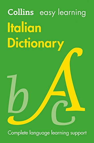 Easy Learning Italian Dictionary (Collins Easy Learning Italian) (Italian and English Edition)