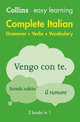Complete Italian Grammar Verbs Vocabulary: 3 Books in 1 (Collins Easy Learning)