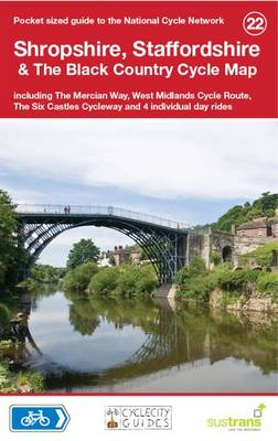 Shropshire, Staffordshire & The Black Country Cycle Map: Including the Mercian Way, West Midlands Cycle Route, The Six Castles Cycleway and 4 Individual Day Rides (National Cycle Network Route Maps)